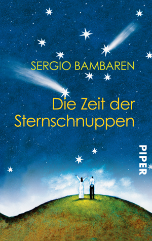 Die Zeit der Sternschnuppen - Sergio Bambaren