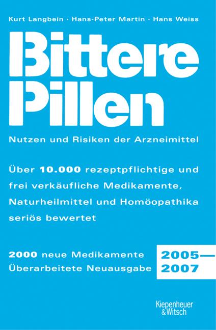 Bittere Pillen. Ausgabe 2005 - 2007 - Hans Weiss