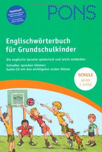 PONS Grundschulwörterbuch. Englisch-Deutsch / Deutsch-Englisch: Die englische Sprache spielerisch und leicht entdecken - Anette Dralle