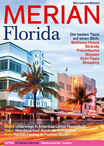 Merian Florida: Miami - Unterwegs in Amerikas L...