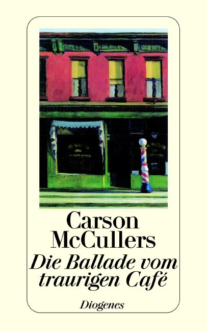 Die Ballade vom traurigen Cafe - Carson McCullers