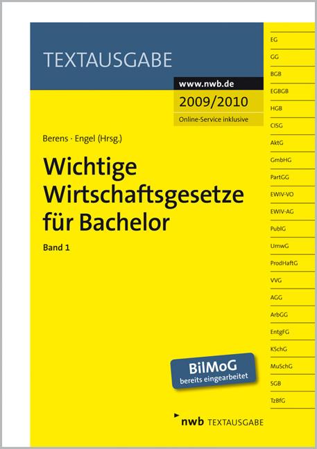 Wichtige Wirtschaftsgesetze für Bachelor 1: Bei...