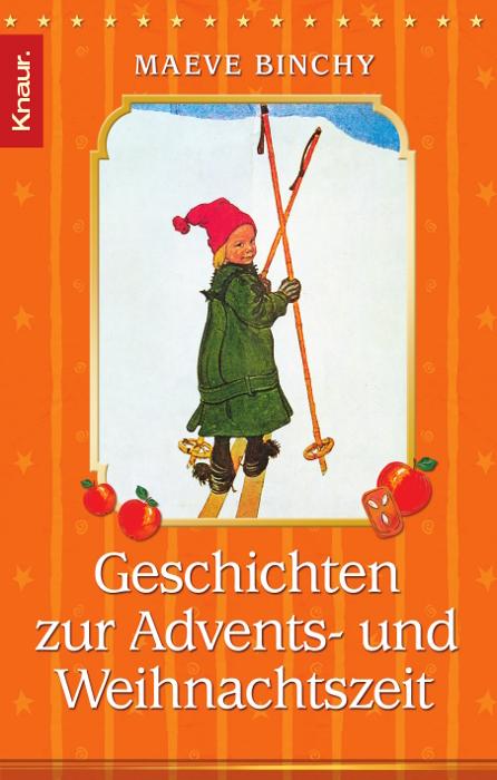 Geschichten zur Advents- und Weihnachtszeit - Maeve Binchy