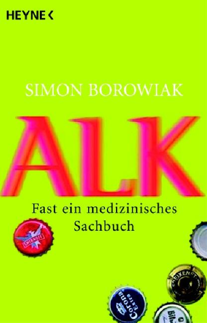 Alk: Fast ein medizinisches Sachbuch - Simon Borowiak