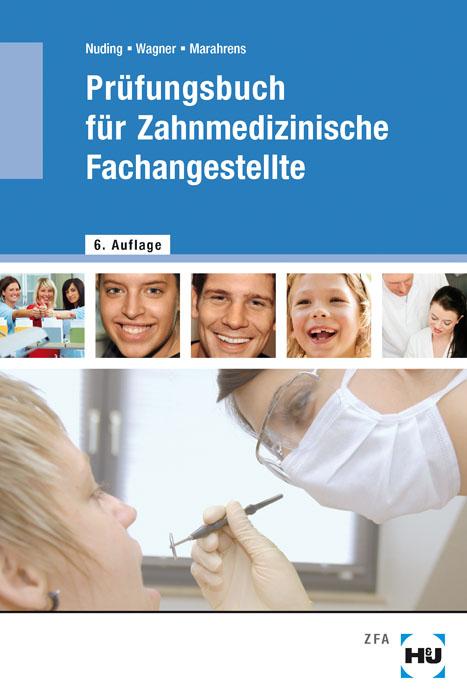 Prüfungsbuch für zahnmedizinische Fachangestellte - Helmut Nuding [Taschenbuch, 6. Auflage 2012]