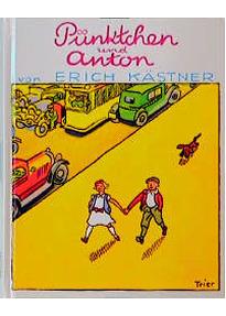 Anton Und Pünktchen pünktchen und anton erich kästner gebraucht kaufen