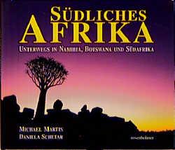 Südliches Afrika - Michael Martin