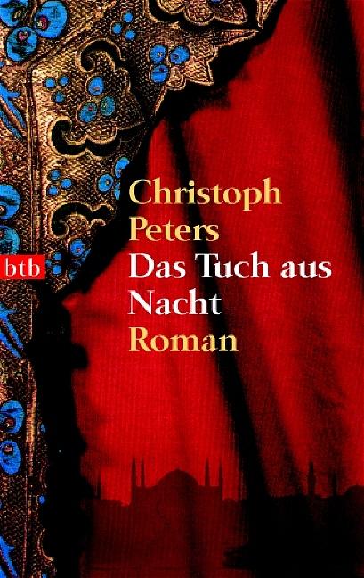Das Tuch aus Nacht - Christoph Peters