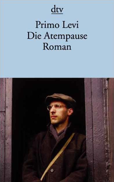 Die Atempause - Primo Levi