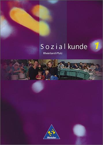 Sozialkunde - Ausgabe 2001-2004: Sozialkunde, A...