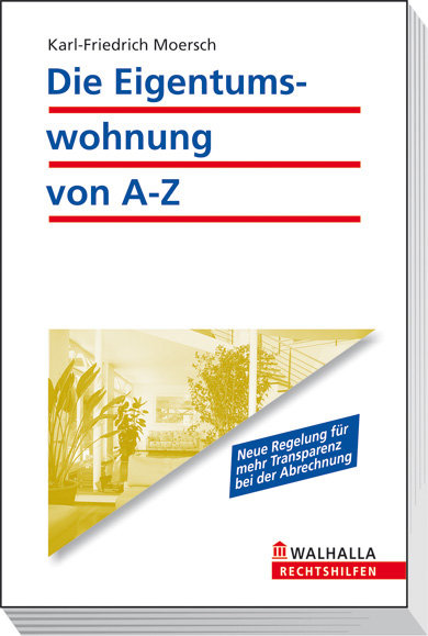 Die Eigentumswohnung von A - Z - Karl-Friedrich...