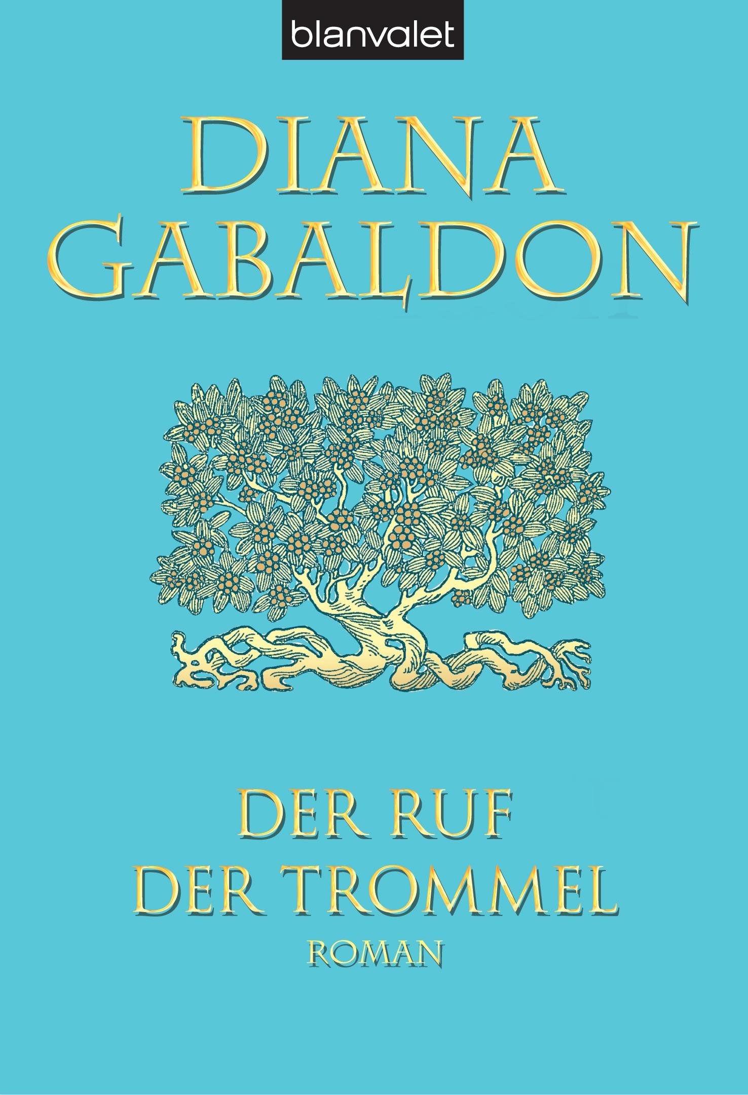 Die Highland-Saga - Band 4: Der Ruf der Trommel - Diana Gabaldon