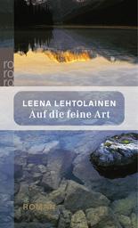 Auf die feine Art - Leena Lehtolainen