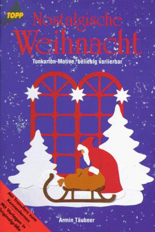 Nostalgische Weihnacht. Tonkarton- Motive, beli...