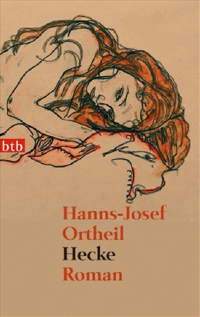 Hecke - Hanns-Josef Ortheil