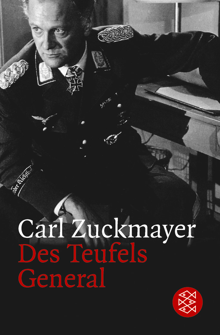 Des Teufels General. Drama in drei Akten. - Carl Zuckmayer