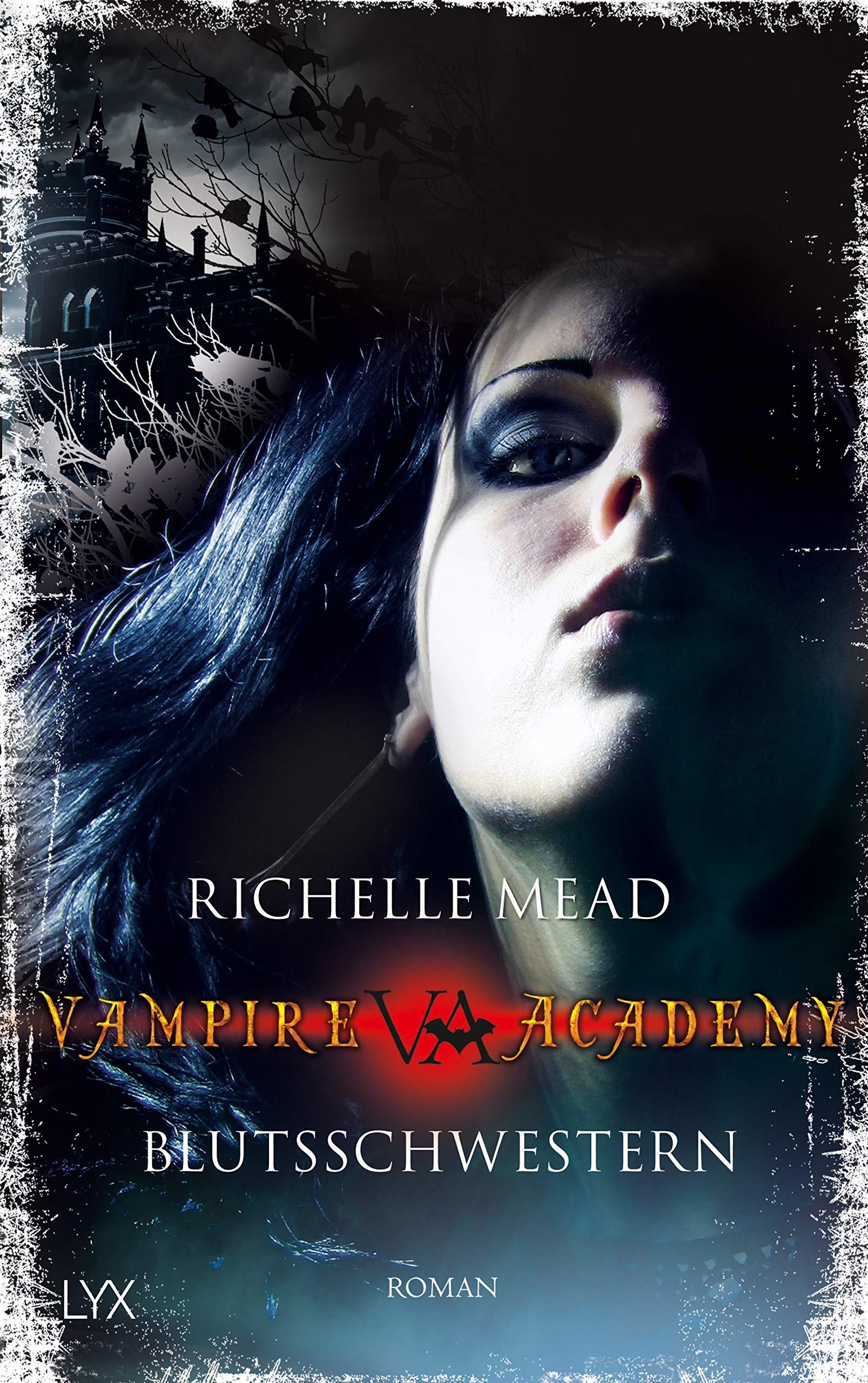 Vampire Academy 01: Blutsschwestern - Richelle Mead