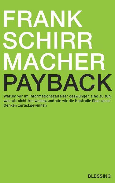 Payback: Warum wir im Informationszeitalter gez...