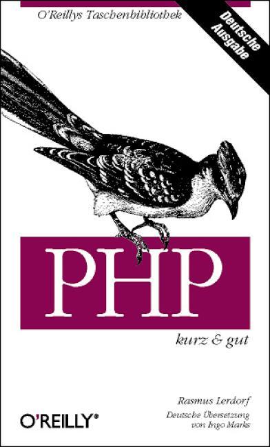 PHP kurz & gut - Rasmus Lerdorf