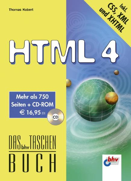HTML 4 - Thomas Kobert [inkl. CD-ROM]