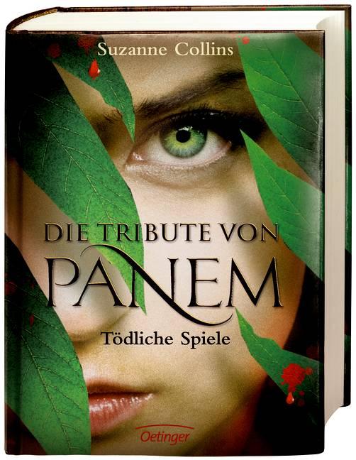 Die Tribute von Panem - Band 1: Tödliche Spiele - Suzanne Collins