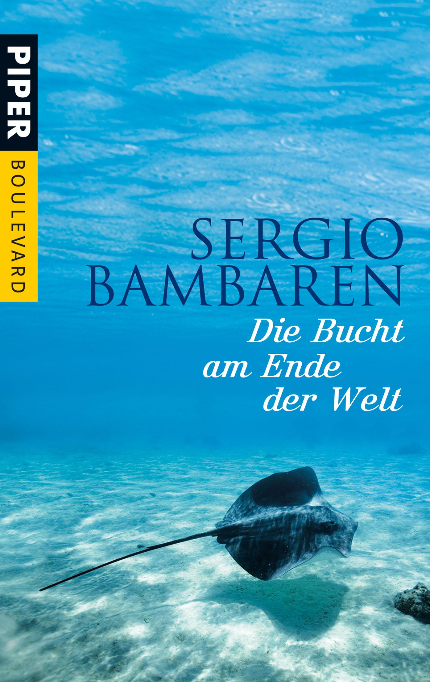 Die Bucht am Ende der Welt - Sergio Bambaren