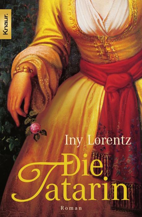 Die Tatarin - Iny Lorentz [Taschenbuch]