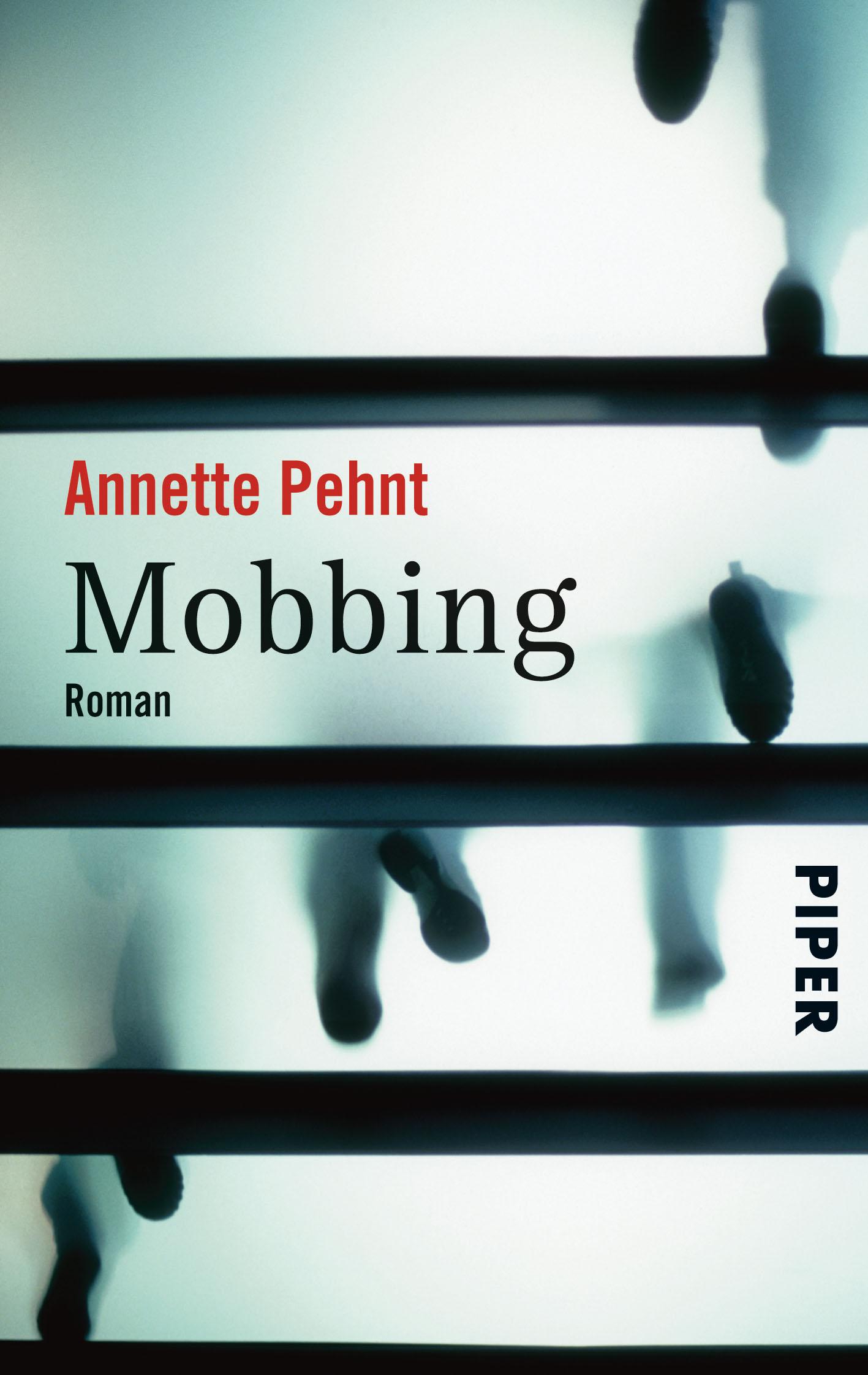 Mobbing - Annette Pehnt