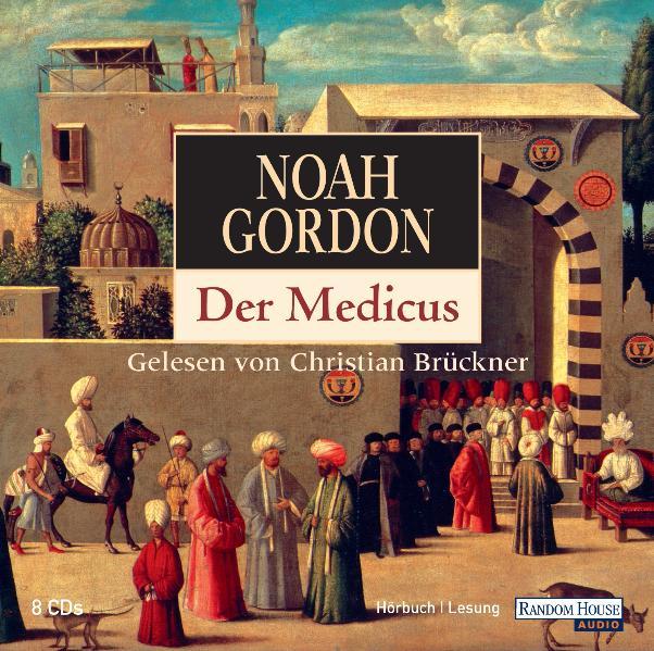 Der Medicus - Noah Gordon [Audio CD]