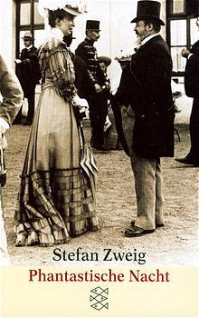 Phantastische Nacht - Stefan Zweig