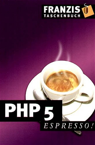 PHP 5. espresso. - Dieter Staas