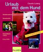 Urlaub mit dem Hund - Claudia Ludwig