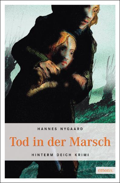 Tod in der Marsch - Hannes Nygaard