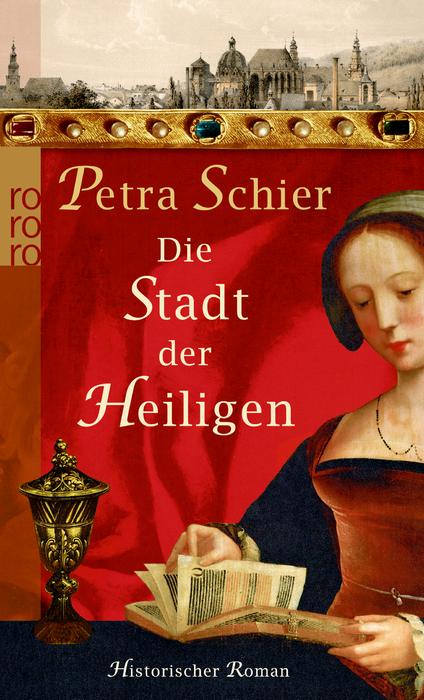 Die Stadt der Heiligen - Petra Schier