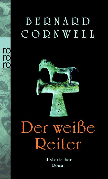 Der weiße Reiter - Bernard Cornwell