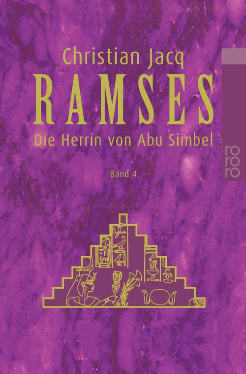 Ramses, Bd. 4 Die Herrin von Abu Simbel - Christian Jacq