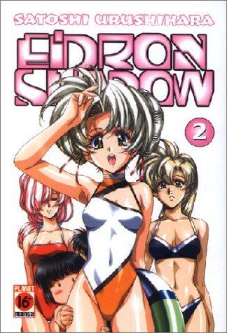 Eidron Shadow, Band 2 - Satoshi Urushihara
