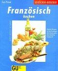 Französisch kochen - Susi Piroue