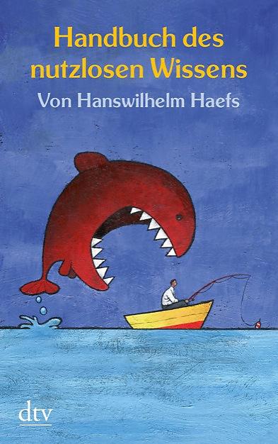 Handbuch des nutzlosen Wissens - Hanswilhelm Haefs