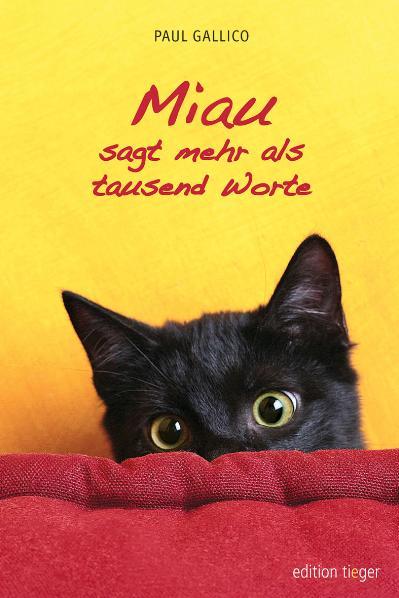 Miau sagt mehr als tausend Worte - Paul Gallico