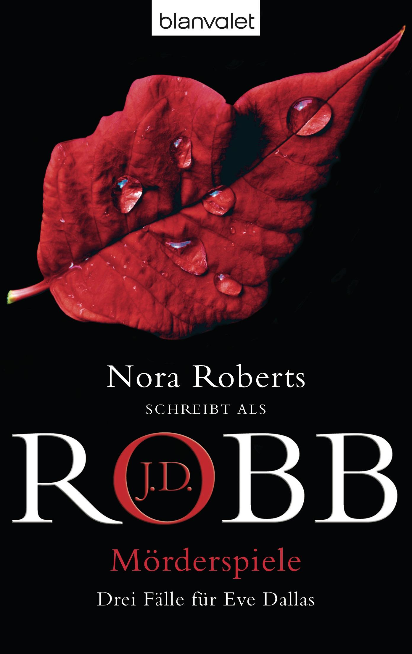 Mörderspiele: Drei Fälle für Eve Dallas - J.D. Robb