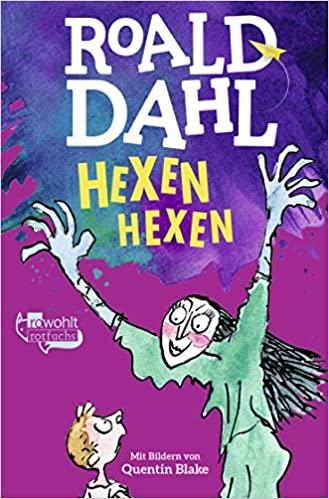 Hexen hexen: Das Buch zum Film - Roald Dahl