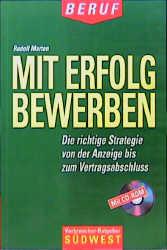 Mit Erfolg bewerben - Rudolf Marten