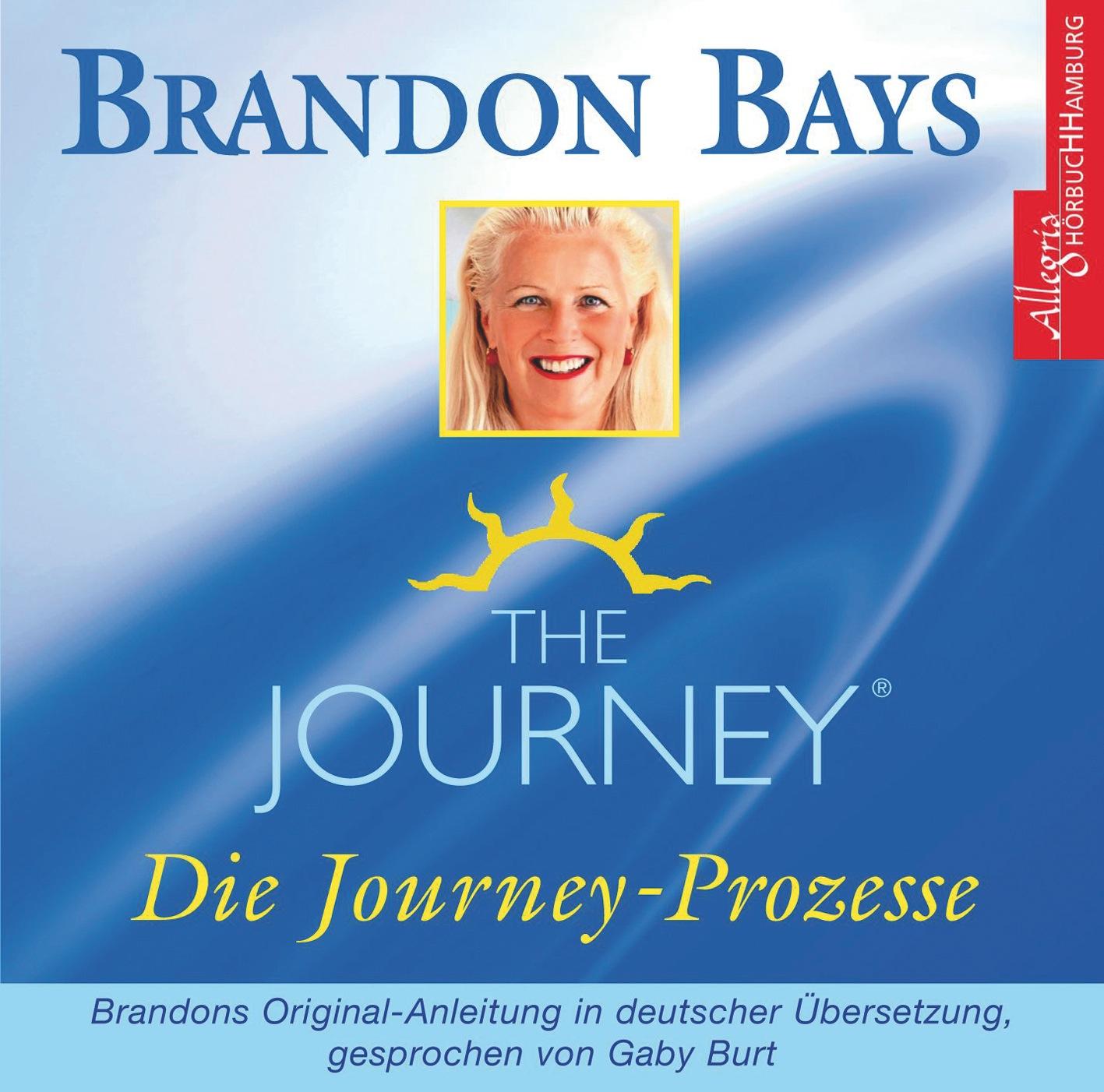 The Journey - Die Journey-Prozesse. 2 CDs - Brandon Bays