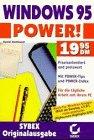 Windows 95 Power. Für die tägliche Arbeit mit i...
