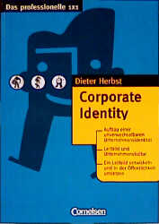 Corporate Identity (Das professionelle 1X1) - D...