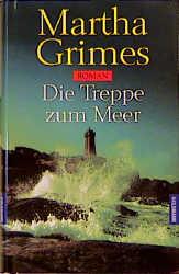 Die Treppe zum Meer - Martha Grimes