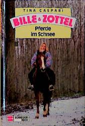 Bille und Zottel, Bd.15, Pferde im Schnee - Tin...