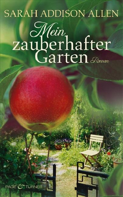 Mein zauberhafter Garten - Sarah Addison Allen