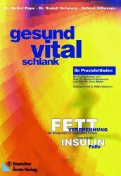 Gesund - Vital- Schlank: Fettverbrennung, der K...